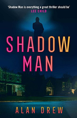 Shadow man an explosive serial killer thriller perfect for readers shadow man an explosive serial killer thriller perfect for readers of lee child by fandeluxe Image collections