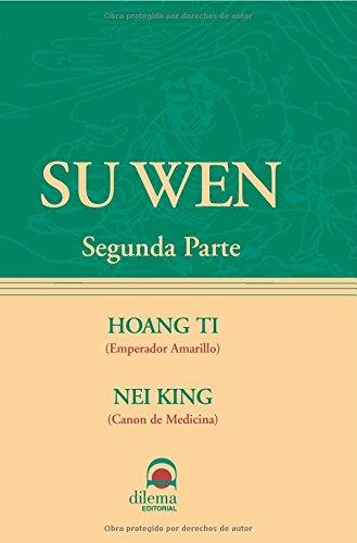 Su Wen Ii por HOANG TI (EMPERADOR AMARILLO)