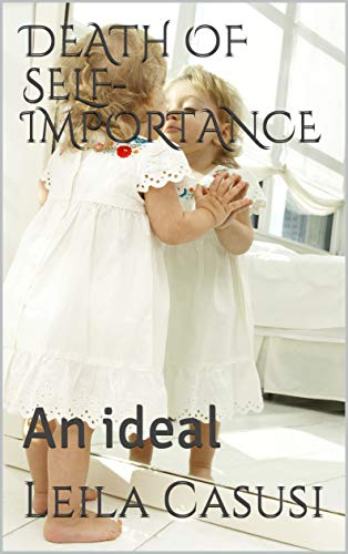 DEATH OF SELF-IMPORTANCE: An ideal (SCRIBU Book 14) (English Edition)