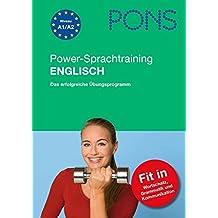 PONS Power-Sprachtraining Englisch: Wortschatz, Grammatik, Kommunikation lernen und üben