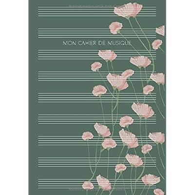 Mon Cahier de Musique: Partitions de musique pour l'école, leçons et passe-temps   DIN A4 avec table des matières   bonne décision pour les débutants - Motif: Fleurs