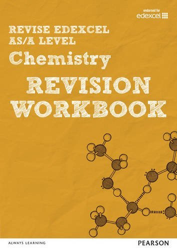 REVISE Edexcel AS/A Level 2015 Chemistry Revision Workbook: For the 2015 Qualifications (REVISE Edexcel GCE Science 2015) by Dr Nigel Saunders (2016-01-15)