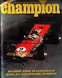 CHAMPION - BELTOISE - ESSAI DE LA MATRA 630 MOTO - G. P. D' ALLEMAGNE . D' ESPAGNE