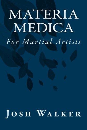 Materia Medica for Martial Artists