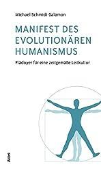 Manifest des evolutionären Humanismus: Plädoyer für eine zeitgemässe Leitkultur