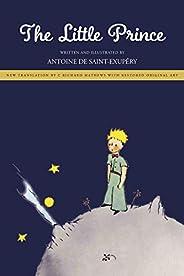 The Little Prince: New Translation by Richard Mathews with Restored Original Art (English Edition)