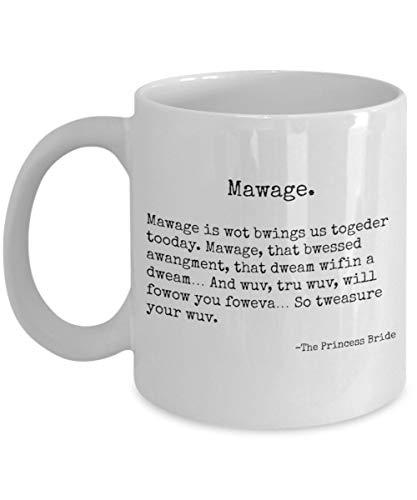 LUOBOGAN The Princess Bride Mug - Mawage Quote - Funny or Wedding Gift (Halloween Princess Bride)