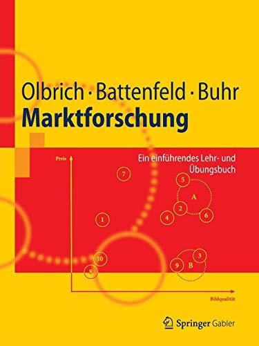Marktforschung: Ein einführendes Lehr- und Übungsbuch (Springer-Lehrbuch)