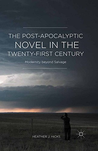 the-post-apocalyptic-novel-in-the-twenty-first-century-modernity-beyond-salvage