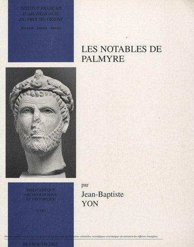Les notables de Palmyre par Jean-Baptiste Yon