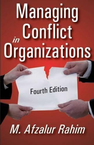 Managing Conflict in Organizations (Revised) por M Afzalur Rahim