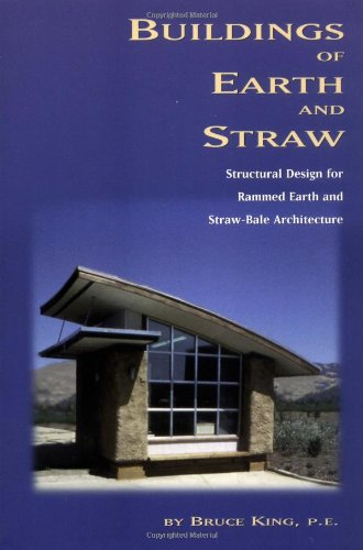 Buildings of Earth and Straw: Structural Design for Rammed Earth and Straw Bale Architecture: 19