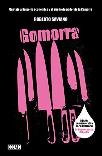 Gomorra: Un viaje al imperio económico y al sueño de poder de la Camorra (Crónica) por Roberto Saviano