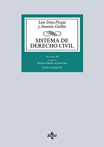 Sistema de Derecho Civil: Volumen III (Tomo 2) Derechos reales en particular (Derecho - Biblioteca Universitaria De Editorial Tecnos) por Luis Díez-Picazo