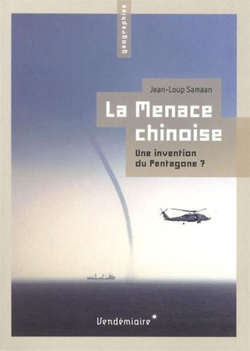 La Menace chinoise : Une invention du Pentagone ?