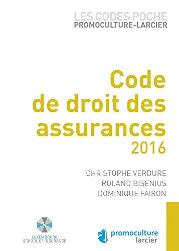 Code poche Promoculture-Larcier - Code de droit des assurances: À jour au 1er juillet 2016
