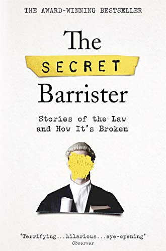 The Secret Barrister: Stories of the Law and How It's for sale  Delivered anywhere in UK