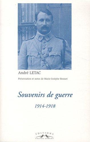 Souvenirs de guerre : 1914-1918