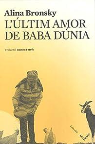 L'últim amor de Bada Dúnia par Alina Bronsky