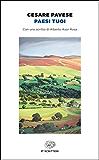 Paesi tuoi: Con uno scritto di Alberto Asor Rosa (Einaudi tascabili. Scrittori) (Italian Edition)
