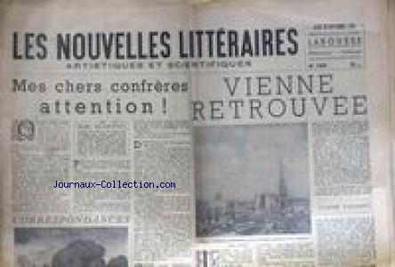 NOUVELLES LITTERAIRES (LES) [No 1465] du 29/09/1955 - MES CHERS CONFRERES ATTENTION PAR MARC BLANCPAIN - VIENE RETROUVEE PAR CLAUDE VAUSSON.