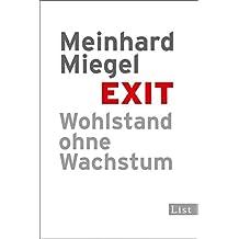 Exit: Wohlstand ohne Wachstum
