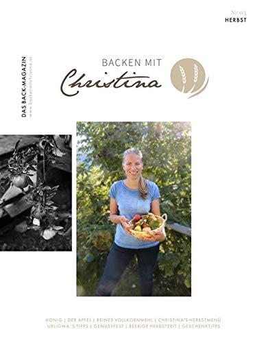 Backen mit Christina: Das Back-Magazin. No 03. September 2018