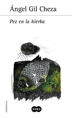 Pez en la hierba por Ángel Gil Cheza