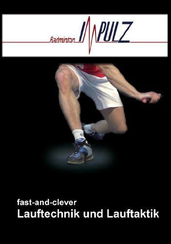 BadmintonImpulz DVD fast and clever Lauftechnik und Lauftaktik