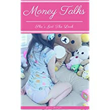 Money Talks: She's Got The Look