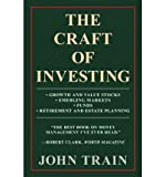 eBook Gratis da Scaricare The Craft of Investing Growth and Value Stocks Emerging Markets Funds Retirement and Estate Planning Author John Train Apr 2012 (PDF,EPUB,MOBI) Online Italiano