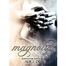 Magnolia: Hearts on Fire series Vol. 1