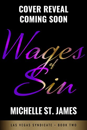 Wages of Sin (las Vegas Syndicate Book 2)