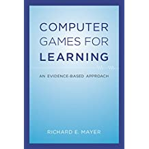 Computer Games for Learning: An Evidence-Based Approach (MIT Press) (English Edition)