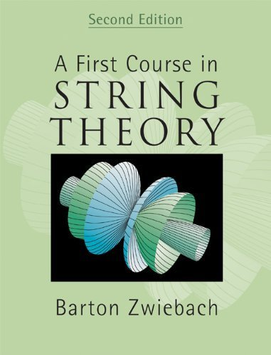 [ A First Course In String Theory ] By Zwiebach, Barton ( Author ) Jan-2009 [ Hardback ] A First Course in String Theory
