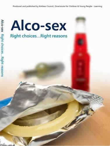 Alco-Sex (Health Sciences Curriculum)