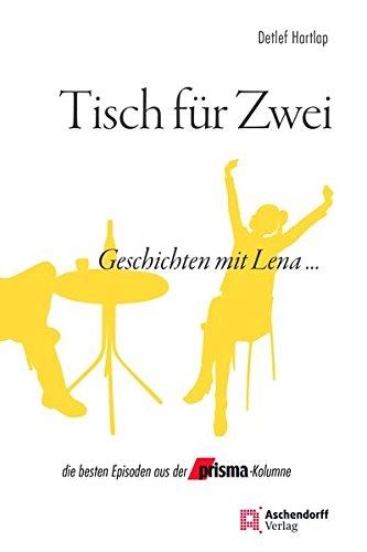 Preisvergleich Produktbild Tisch für Zwei: Geschichten mit Lena ...