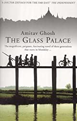 The Glass Palace by Amitav Ghosh (4-Feb-2002) Paperback