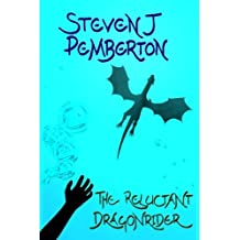 The Reluctant Dragonrider: Volume 2