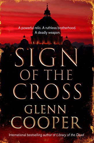 Sign of the Cross (Cal Donovan Thrillers) by [Cooper, Glenn]