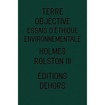 Terre objective : Essais d'éthique environnementale