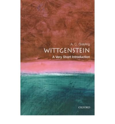 [(Wittgenstein: A Very Short Introduction)] [by: A. C. Grayling]