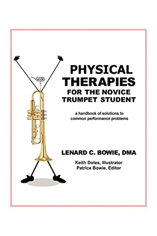 TRUMPET THERAPIES : A HANDBOOK OF SOLUTIONS TO COMMON PHYSICAL