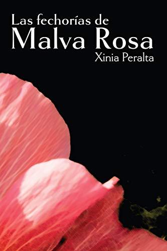 Las fechorías de Malva Rosa por Xinia Peralta