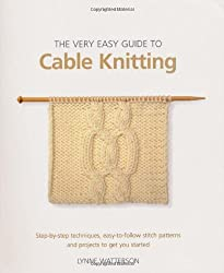 Easy Guide to Cable Knitting