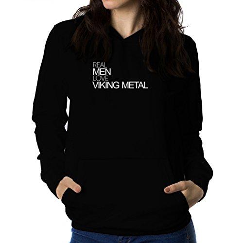 Felpe con cappuccio da donna Real men love Viking Metal