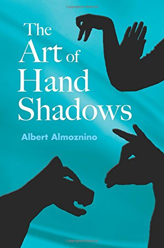The Art of Hand Shadows por Albert Almoznino