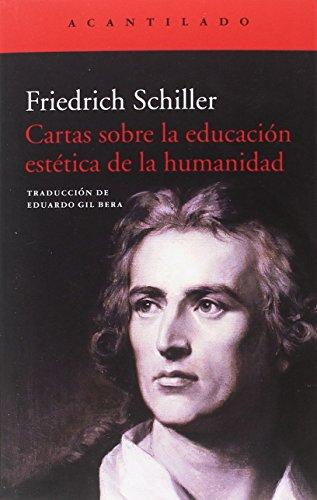 Cartas sobre la educación estética de la humanidad (El Acantilado)