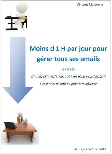 Moins d'une heure par jour pour gérer tous ses emails - extrait - par Vincent Malavelle