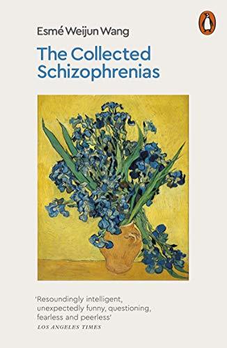 The Collected Schizophrenias English Edition Ebook Esme